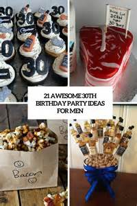 Simple Center Pieces 21 Awesome 30th Birthday Party Ideas For Men Shelterness