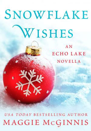 snowflake kisses books reviews snowflake wishes by maggie mcginnis