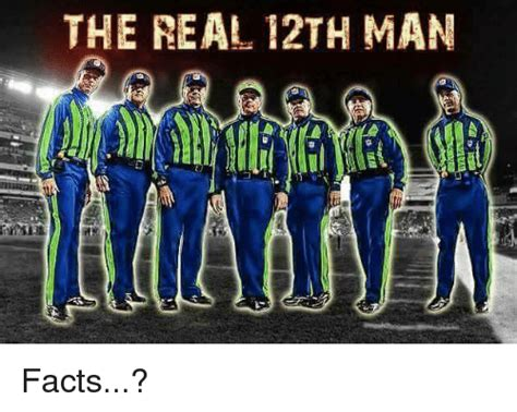 12th Man Meme - the real 12th man facts facts meme on sizzle
