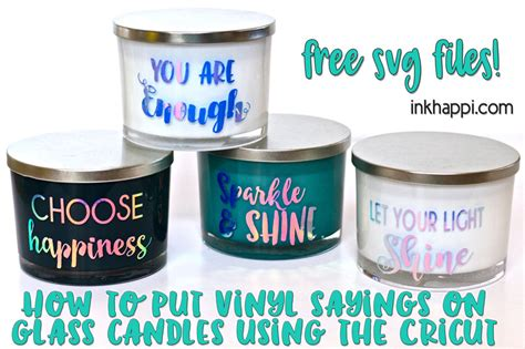 Which Cricut Vinyl Do You Put On A Tumbler - vinyl sayings on glass candles using cricut you will