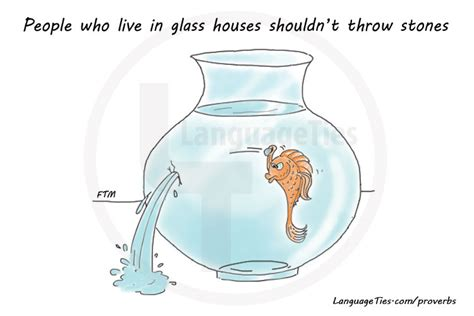people who live in glass houses meaning image and exle of people who live in glass houses shouldn t throw stones