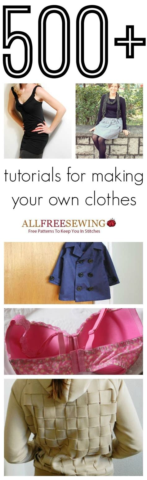 how to make clothes how to make clothes 500 tutorials for your own clothes hifow easy