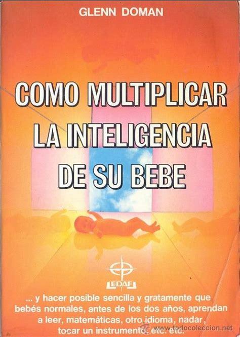 descargar como multiplicar la inteligencia de su bebe libro de texto gratis como multiplicar la inteligencia de su bebe pdf agridevelopers
