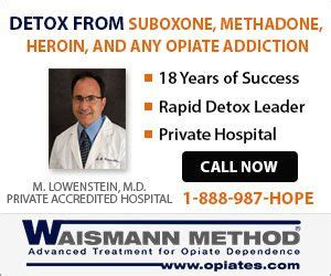 Waismann Rapid Opiate Detox by Subutex Detox Rapid Detox By Waismann Method