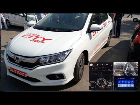 honda city top model diesel new honda city 2017 zx top model interior and exterior