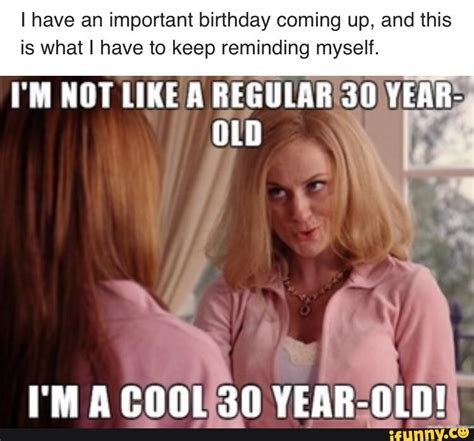 30 Birthday Meme - one hot meme 30th birthdays and humor