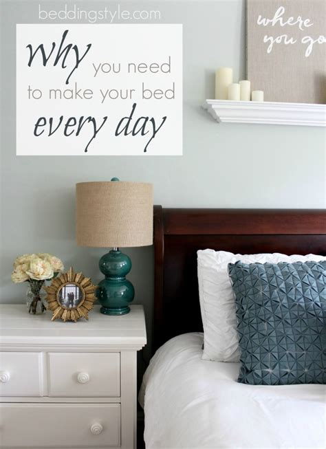 why you need to make your bed reasons to make the bed why you need to make your bed daily from beddingstyle com
