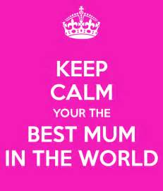 keep calm your the best in the world poster