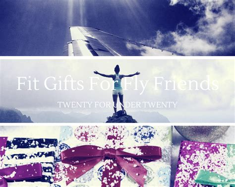 Gifts For Your From On The Fly fit gifts for your fly friends twenty 20 guide