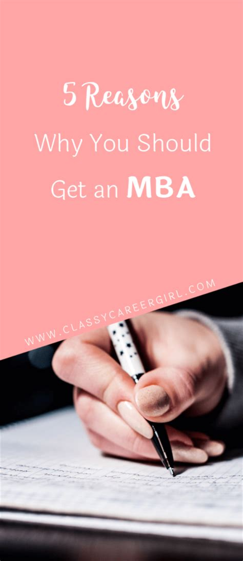 Reasons To Earn An Mba by 5 Reasons Why You Should Get An Mba Career