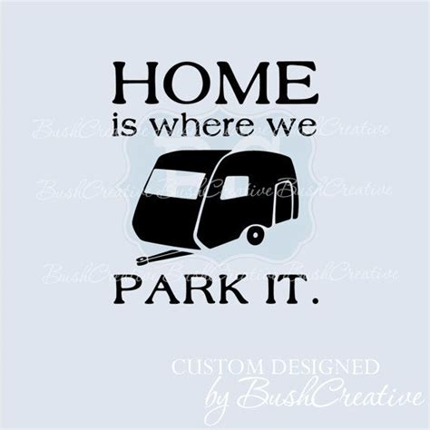 cer rv vinyl decal home is where we park it by