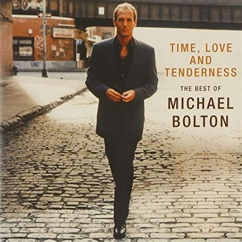 michael bolton the best of time and tenderness the best of michael bolton