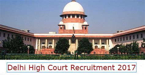 Delhi High Court Recruitment 2017 - Apply Online 08 Senior ...