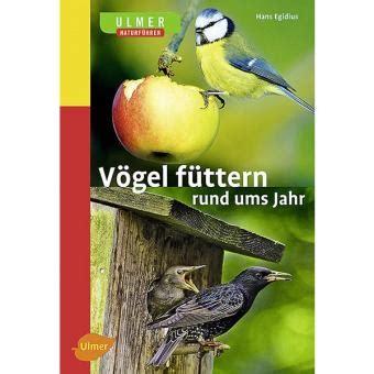 Garten Vogelgerecht Gestalten by Fieger Ag V 246 Gel F 252 Ttern Rund Ums Jahr Kaufen