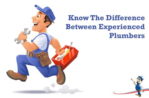 the difference between experienced plumbers