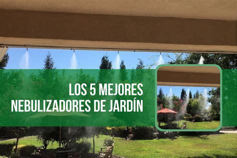 nebulizador jardin los 5 mejores nebulizadores de jard 237 n baratos 2018