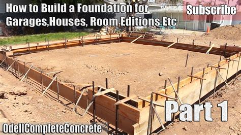 how to start building a house how to build and setup a concrete foundation for garages