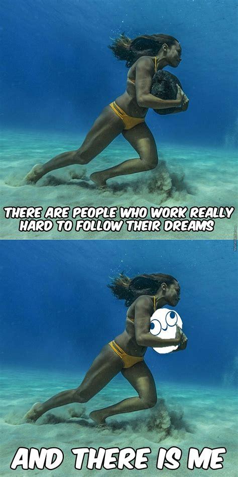 In Your Dreams Meme - follow your dreams by m h m meme center