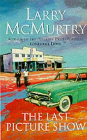 the last picture show book the last picture show last picture show book 1 by larry