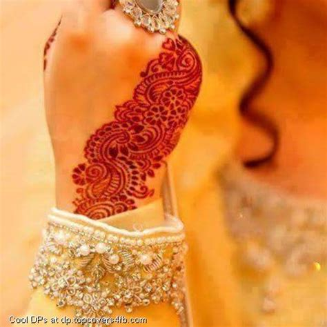 Bridal Mehndi Dp by Bridal Mehndi Pictures Archives Cool Display Pictures