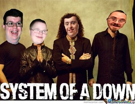 Syndrome Of A Down Meme - system of a down memes best collection of funny system of