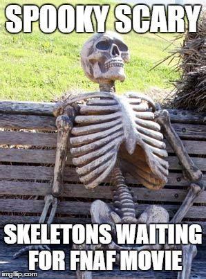 Spooky Scary Skeletons Meme - waiting skeleton meme imgflip
