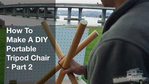 diy tripod c chair how to make a portable diy tripod cing stool part 2