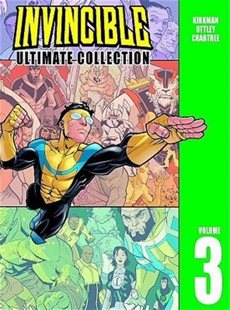 libro invincible ultimate collection volume invincible ultimate collection vol 3 by robert kirkman reviews discussion bookclubs lists