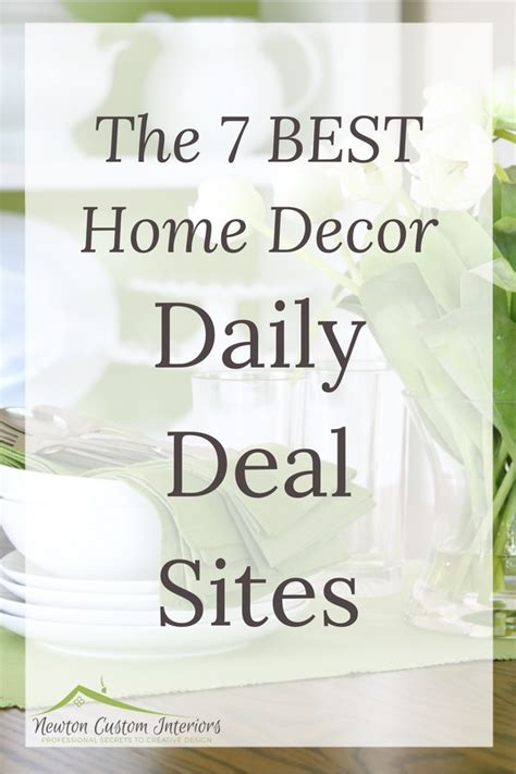 daily deals home decor the 7 best home decor daily deal sites newton custom