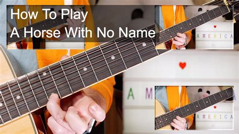 guitar tutorial horse with no name a horse with no name america acoustic guitar lesson