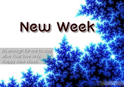 Inspirations This Week by Happy New Week Quotes Quotesgram