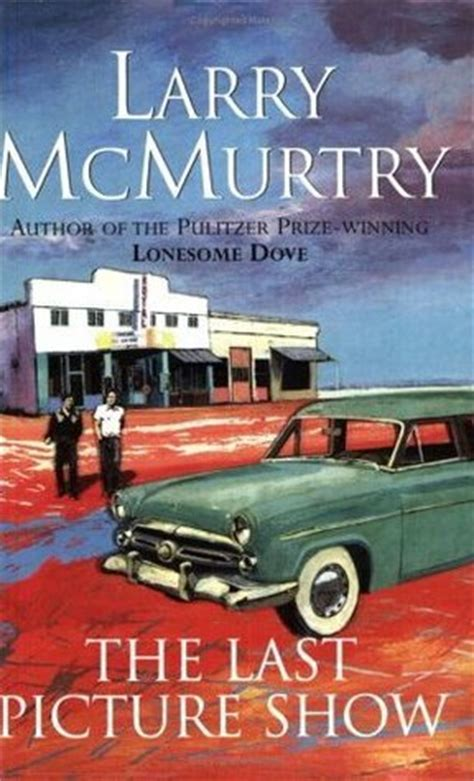 the last picture show book the last picture show by larry mcmurtry reviews