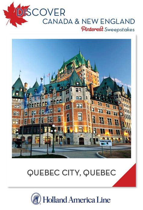 American Express Travel Sweepstakes - discover canada new england pinterest sweepstakes if quebec city quebec is your