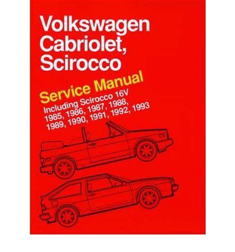 automotive repair manual 1988 volkswagen cabriolet auto manual volkswagen cabriolet scirocco service manual 1985 1986 1987 1988 1989 1990 1991 1992