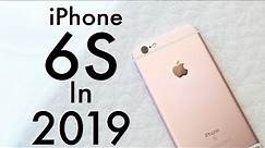 iPHONE 6S In 2019! (Still Worth It?) (Review)