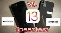 iPhone 7 Plus vs iPhone 11 on iOS 13 Speedtest! (is it worth the upgrade?)