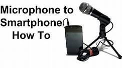 How to connect an external Microphone to your Smartphone