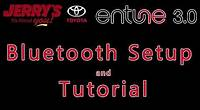 Jerry's Toyota 2018 Camry Entune 3.0 Setup Tutorial