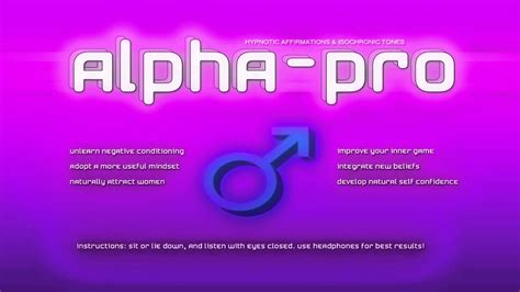 @  Alpha-Pro  Alpha Male Affirmations  Hypnosis  Law Of Attraction  Pua Affirmations.