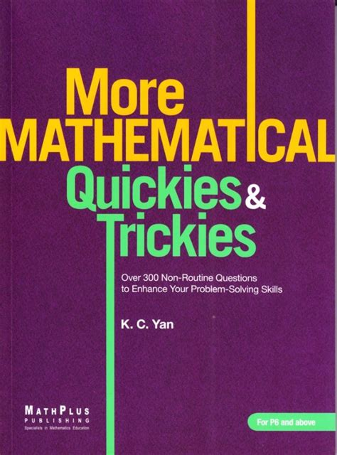 <strong>the Mathematical Quickies & Trickies Series</strong.