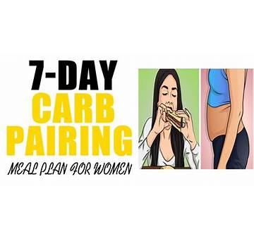 Carb Pairing for Weight Loss for Women