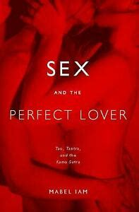 (pdf) Sex And The Perfect Lover Tao, Tantra, And The Kama Sutra.