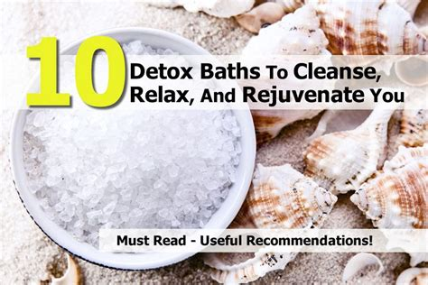 @ 10 Detox Baths To Cleanse Relax And Rejuvenate You .