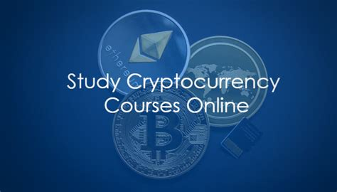 10 Places To Study Cryptocurrency Courses Online. Techbullion.