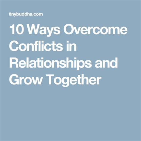 10 Ways Overcome Conflicts In Relationships And Grow Together.