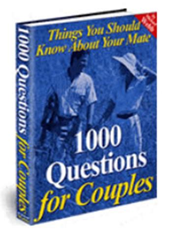 [pdf] 1000 Questions For Couples - Questions To Ask In .