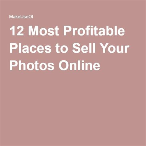 12 Most Profitable Places To Sell Your Photos Online - Makeuseof.