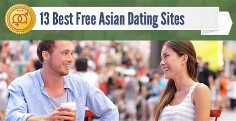 @ 13 Best Free Asian Dating Sites 2019 .