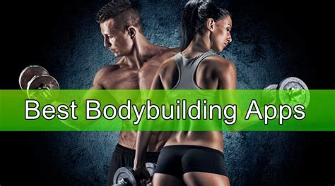 15 Best Bodybuilding Apps For Android & Ios Free Apps For Android.
