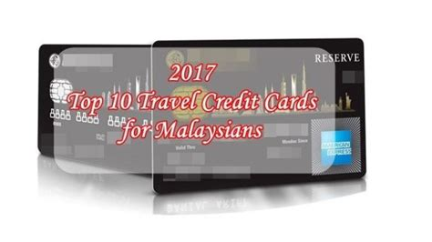 Citibank Credit Card Airport Lounge Access Malaysia 2017 Top 10 Travel Credit Cards To Apply For Malaysians